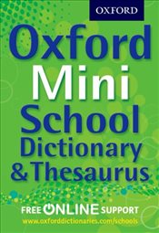 Oxford Mini School Dictionary & Thesaurus - Dictionary, Oxford