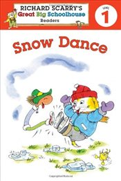 Richard Scarrys Readers (Level 1) : Snow Dance (Richard Scarrys Great Big Schoolhouse) - Farber, Erica