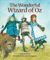 Wonderful Wizard of Oz : Sterling Illustrated Classics - Baum, L. Frank
