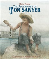 Adventures of Tom Sawyer : Sterling Illustrated Classics - Twain, Mark