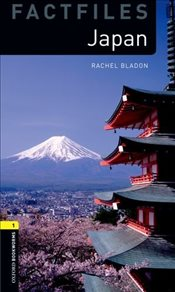 Oxford Bookworms Library: Stage 1: Japan - Bladon, Rachel