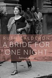 Bride for One Night : Talmud Tales - Calderon, Ruth