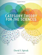 Category Theory for the Sciences - Spivak, David I.