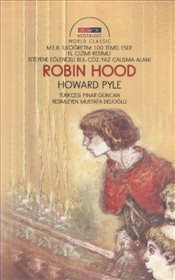 Robin Hood : Nostalgic World Classic - Pyle, Howard