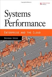 Systems Performance : Enterprise and the Cloud - Gregg, Brendan