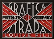 Grafica Della Strada : The Signs of Italy - Fili, Louise