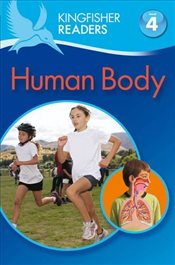 Kingfisher Readers : Human Body : Level 4 - Ganeri, Anita