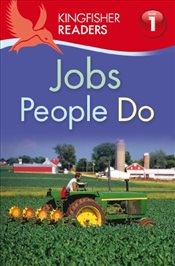 Kingfisher Readers : Jobs People Do : Level 1   - Feldman, Thea
