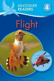 Kingfisher Readers : Flight : Level 4  - Oxlade, Chris