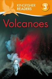 Volcanoes (Kingfisher Readers - Level 3 (Quality)) - Llewellyn, Claire