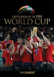 Encyclopedia of the FIFA World Cup - Dunmore, Tom