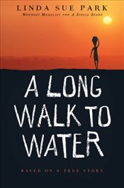 Long Walk to Water : Based on a True Story - Park, Linda Sue