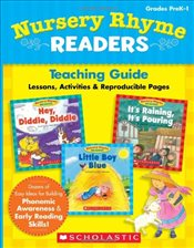 Nursery Rhyme Readers: A Collection of Classic Books That Promote Phonemic Awareness and Lay the Fou - Scholastic,