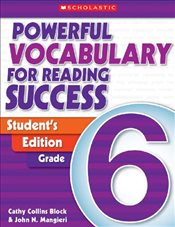 Powerful Vocabulary for Reading Success: Student Workbook, Grade 6 - Scholastic,