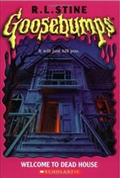 Welcome to Dead House (Goosebumps Classics (Reissues/Quality)) - Stine, R. L.