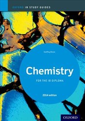 Chemistry Study Guide 2014 edition: Oxford IB Diploma Programme - Neuss, Geoff