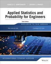Applied Statistics and Probability for Engineers 6e ISV - Montgomery, Douglas C.