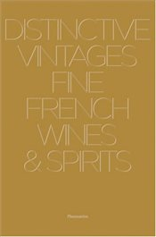 Distinctive Vintages : Fine French Wines and Spirits - Stella, Alain