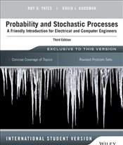 Probability and Stochastic Processes 3e ISV : Friendly Introduction for Elec. and Comp. Engineers - Yates, Roy D.