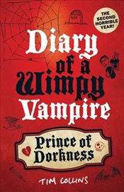 Prince of Dorkness : Diary of a Wimpy Vampire - Collins, Tim