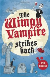 Diary of a Wimpy Vampire : Wimpy Vampire Strikes Back  - Collins, Tim