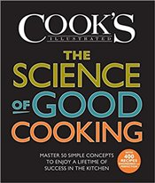 Science of Good Cooking : Master 50 Simple Concepts to Enjoy a Lifetime of Success in the Kitchen - Crosby, Guy