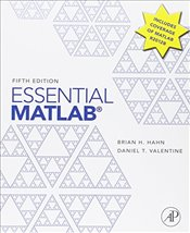 Essential Matlab for Engineers and Scientists 5e - Hahn, Brian D.