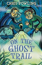 On the Ghost Trail (White Wolves: Adventure Stories) - Powling, Chris