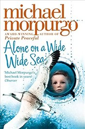 Alone on a Wide Wide Sea - Morpurgo, Michael