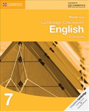 Cambridge Checkpoint English Workbook 7 : Cambridge International Examinations  - Cox, Marian
