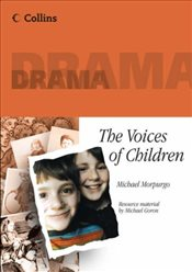 Voices Of Children (Collins Drama) - Morpurgo, Michael