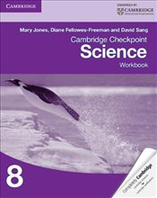 Cambridge Checkpoint Science Workbook 8 (Cambridge International Examinations) - Jones, Mary