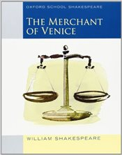 Merchant of Venice : Oxford School Shakespeare - Shakespeare, William