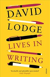 Lives in Writing - Lodge, David