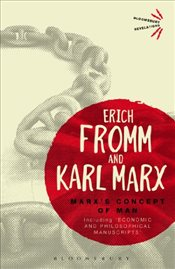 Marxs Concept of Man : Including Economic and Philosophical Manuscripts  - Fromm, Erich