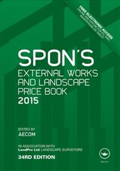Spons External Works and Landscape Price Book 2015 -