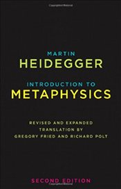 Introduction to Metaphysics : 2e - Heidegger, Martin