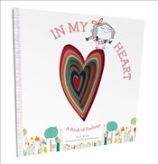 In My Heart : A Book of Feelings - Witek, Jo
