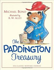 Paddington Treasury : Six Classic Bedtime Stories - Bond, Michael