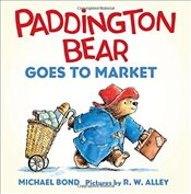 Paddington Bear Goes to Market Board Book - Bond, Michael