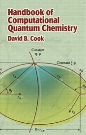 Handbook of Computational Quantum Chemistry - Cook, David