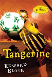Tangerine : Spanish Edition - Bloor, Edward