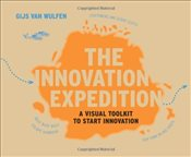 Innovation Expedition : A Visual Toolkit to Start Innovation - Wulfen, Gijs van