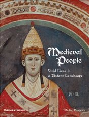 Medieval People : Vivid Lives in a Distant Landscape - Prestwich, Michael