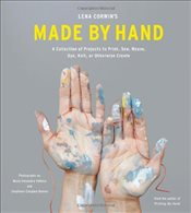 Made By Hand : Classes from Lena Corwins Studio - Corwin, Lena