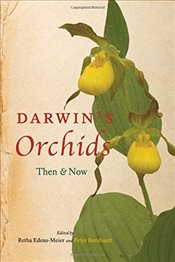 Darwins Orchids : Then and Now - Edens-meier, Retha