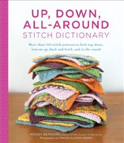 Up Down All-Around Stitch Dictionary - Bernard, Wendy