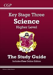 KS3 Science Study Guide (with online edition) - Higher: Revision Guide - Levels 5-7 (Revision Guides - Gannon, Paddy