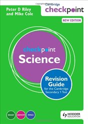 Cambridge Checkpoint Science Revision Guide for the Cambridge Secondary 1 Test - Riley, Peter