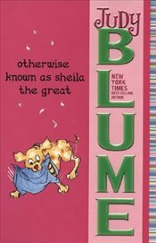 Otherwise Known as Sheila the Great - Blume, Judy
